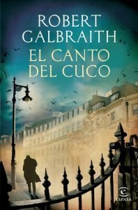 Foto portada libro El Canto del Cuco escrito por J.K. Rowling bajo el seudónimo de Robert Galbraith